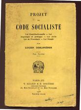 LUCIEN DESLINIÈRES, PROJET DE CODE SOCIALISTE - 1908 (TOME 2)
