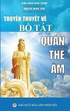 Truyen Thuyet Ve Bo Tat Quan the Am : Ban in Nam 2017 by Dieu Hanh Dieu Hanh...