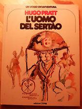 L'UOMO DEL SERTAO N. 14 - HUGO PRATT - EDIZIONI CEPIM - 1978