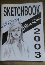 Steve Rude Sketchbook 2003 Signed