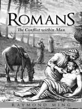 Romans : The Conflict Within Man by Raymond Ming (2014, Hardcover)