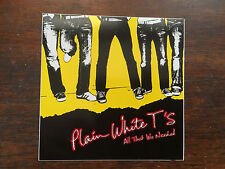 Plain White T's sticker promo for All that We Needed cd 2005