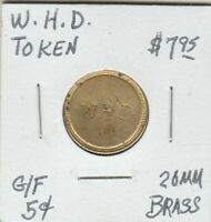 (Y) Token - W.H.D. Token - G/F 5 Cents - 20 MM Brass