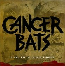 Bears, Mayors, Scraps & Bones by Cancer Bats (CD, Apr-2010, Good Fight)