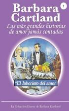 El Laberinto Del Amor by Barbara Cartland (2013, Paperback)