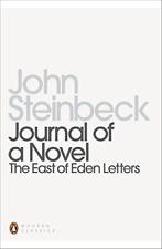 Journal of a Novel: The East of Eden Letters (Penguin Modern Classics), Steinbec