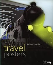 Travel Posters: Train Journeys by Jean-Paul Caracalla (2005, Paperback)