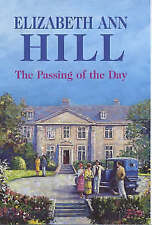 Hill, Elizabeth Ann, The Passing of the Day, Very Good Book