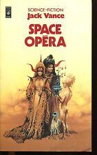 Jack VANCE / SPACE OPERA..Edition originale 1983