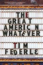 The Great American Whatever Federle, Tim Hardcover Used - Very Good