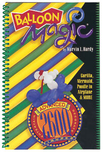 BALLOON MODELLING BOOK BALLOON MAGIC ADVANCED 260Q FIGURES BOOK BY MARVIN HARDY