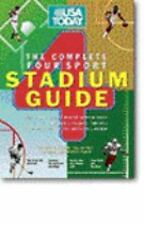 USA Today : The Complete Four Sport Stadium Guide: Everything You Ever Wanted t…