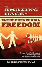 The Amazing Race to Entrepreneurial Freedom, Terry, Georgina, New Book