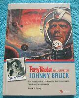 PERRY RHODAN Illustrator Johnny BRUCK 9783943172188 Marlon Frank Gerigk NEU&OVP