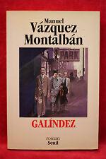 Galindez - Manuel Vázquez Montalbán