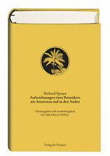 Richard Spruce: Aufzeichnungen eines Botanikers am Amazonas und in den Anden