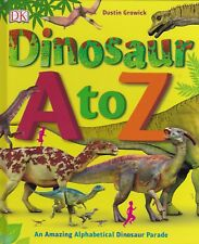 Dinosaur A to Z by DK (Hardback) Fact Book Encyclopedia Brand NEW