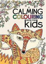 A Calming Colouring for Kids by Felicity French (Paperback, 2015)