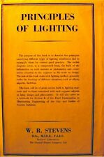 ++W. R. STEVENS principles of lighting 1951 Constable & company - electricity++