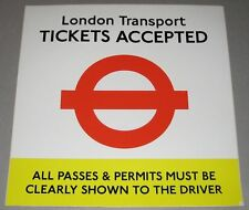 London Transport Tickets Accepted Large Vinyl Sticker
