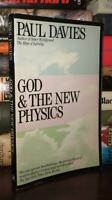 Davies, Paul GOD AND THE NEW PHYSICS  1st Edition Thus Later Printing