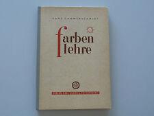 Hans Hammerschmidt : Farbenlehre 1951 viele Beilage sehr gut erhalten