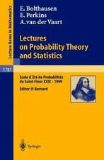 Lectures on Probability Theory and Statistics : Ecole d'Ete de Probabilites...