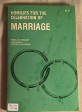 Homilies For The Celebration Of Marriage By Pere A. M. Roguet, 1977