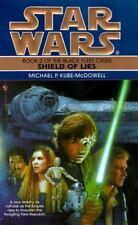 Star Wars the Black Fleet Crisis Trilogy - Legends: Shield of Lies 2 by Michael…