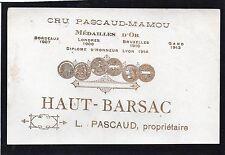 HAUT BARSAC VIEILLE ETIQUETTE CRU PASCAUD MAMOU  1910/1920 RARE    §17/10/17§