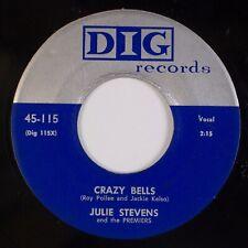 JULIE STEVENS: Crazy Bells / Blue Mood US DIG R&B Vocal Group Premiers 45 HEAR