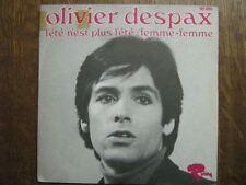OLIVIER DESPAX 45 TOURS FRANCE FEMME-FEMME