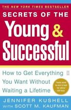 Secrets of the Young & Successful: How to Get Ever