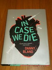 In Case We Die by Danny Bland (Hardback, 2013)< 9781606996751