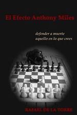 El Efecto Anthony Miles by Rafael De la Torre (2015, Paperback)
