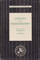 Miguel de Unamuno, L'agonia del cristianesimo, Academia, Carlo Bo, teologia