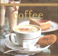 Coffee Indulcences: Delicious Recipes for Coffee Lovers - Susannah Blake, NEW HB