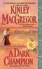 A Dark Champion (Brotherhood of the Sword, Book 1) by MacGregor, Kinley