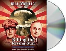 Killing the Rising Sun: How America Vanquished World War II Japan by Bill...