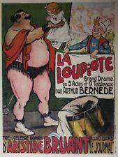 """""""LA LOUPIOTE d'Aristide BRUANT"""" Affiche originale entoilée Litho POULBOT 1909"""