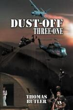 Dust-Off Three-One (Paperback or Softback)
