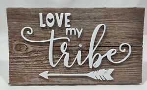 'Love My Tribe' Handmade 3D Reclaimed Wood Sign Hanging Wall Decor 1 of a kind