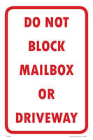 """Do Not Block Mailbox Or Driveway Parking Sign, 12""""w x 18""""h, PVC Full Color"""