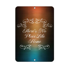 There'S No Place Like Home Funny Quote Aluminum METAL Sign