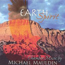 Mauldin, Michael : Earth Spirit-Chamber Music CD