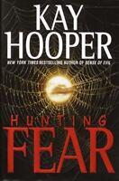 Hunting Fear [ Hooper, Kay ] Used - Good