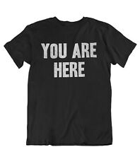 Mens You Are Here ORGANIC Cotton T-Shirt Music As Worn By John Lennon Inspired