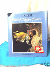 ELIOT PORTER BIRDS OF NORTH AMERICA HB/DJ BOOK Good Condition