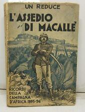 (LEPORE Mario), L'Assedio di Macalle'. Ricordi della campagna d'Africa 1895-1896