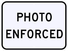PHOTO ENFORCED SPEED LIMIT SIGN DOT Engineer Grade Reflective Aluminum 24 x 18
